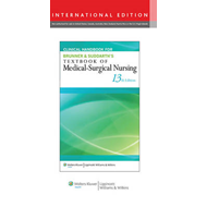 Clinical Handbook for Brunner & Suddarth's Textbook of Medical-Surgical Nursing (BOK)