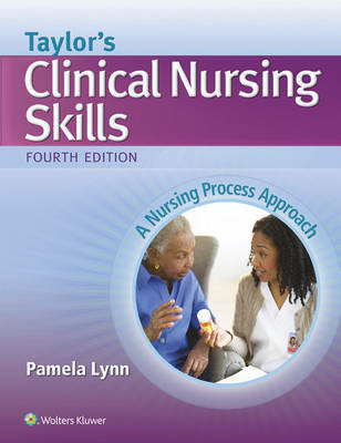 Taylor's Clinical Nursing Skills (BOK)