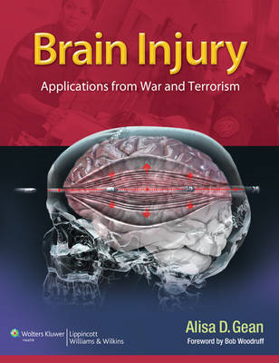 Brain Injury: Applications from War and Terrorism (BOK)