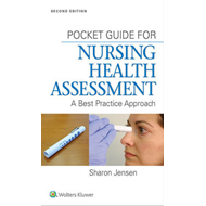 Pocket Guide for Nursing Health Assessment (BOK)