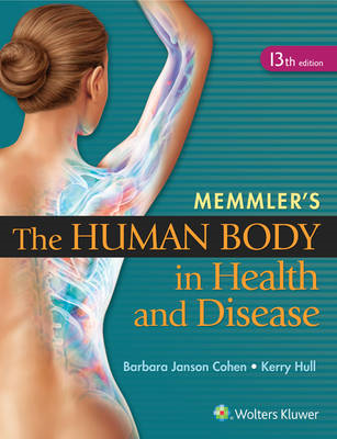 Memmler's The Human Body in Health and Disease - HC (BOK)