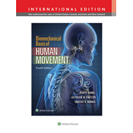 Biomechanical Basis of Human Movement, International Edition (BOK)