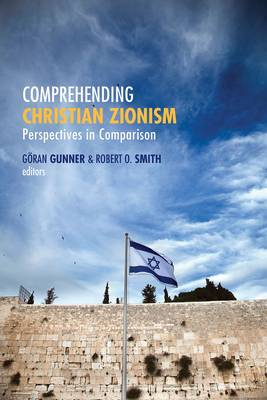 Comprehending Christian Zionism (BOK)