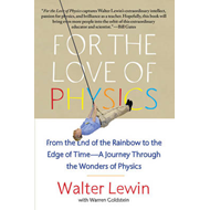 For the Love of Physics (BOK)
