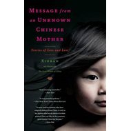 Message from an Unknown Chinese Mother: Stories of Loss and Love (BOK)