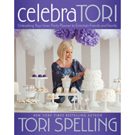 CelebraTORI: Unleashing Your Inner Party Planner to Entertain Friends and Family (BOK)