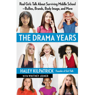 The Drama Years: Real Girls Talk About Surviving Middle School - Bullies, Brands, Body Image, and Mo (BOK)