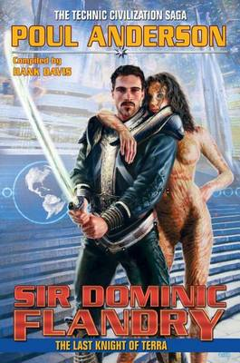 Sir Dominic Flandry: The Last Knight of Terra (BOK)