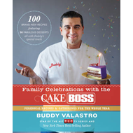 Family Celebrations with the Cake Boss (BOK)