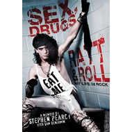 Sex, Drugs, Ratt & Roll (BOK)