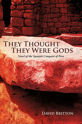 They Thought They Were Gods (BOK)