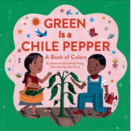 Green is a Chile Pepper (BOK)