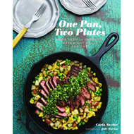 One Pan, Two Plates: 70 Complete Weeknight Meals for Two (BOK)