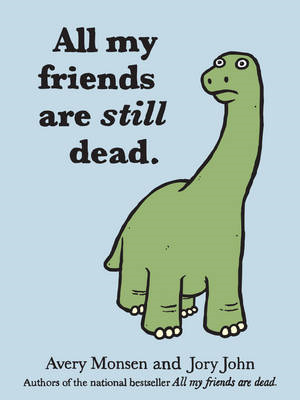 All My Friends Are Still Dead (BOK)