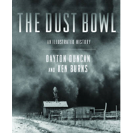 Dust Bowl: Illustrated History (BOK)