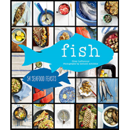 Fish: 54 Seafood Feasts (BOK)