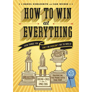 How to Win at Everything (BOK)