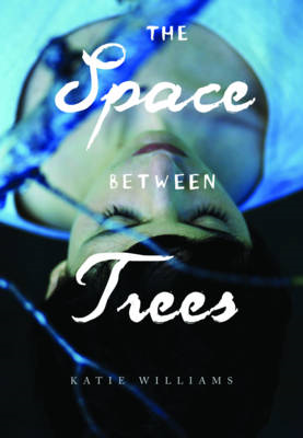 The Space Between Trees (BOK)