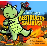 Here Comes Destructosaurus! (BOK)