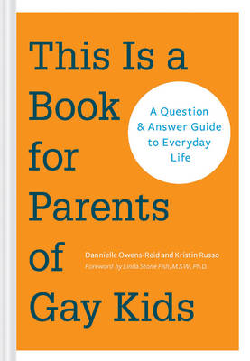 This is a Book for Parents of Gay Kids (BOK)