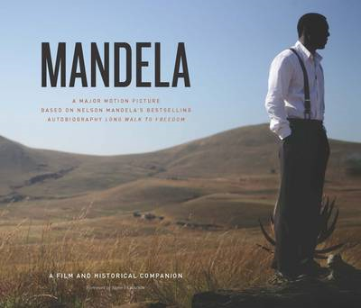 Mandela: the Long Walk to Freedom (BOK)