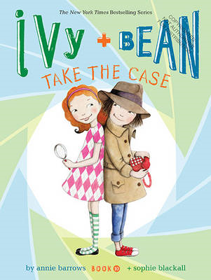 Ivy and Bean Take the Case (BOK)