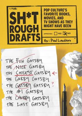 Sh*t Rough Drafts (BOK)