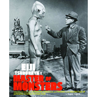 Eiji Tsuburaya: Master of Monsters (BOK)