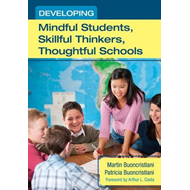 Developing Mindful Students, Skillful Thinkers, Thoughtful Schools (BOK)