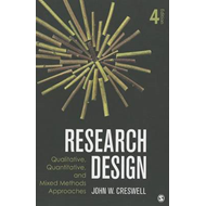 Research Design: Qualitative, Quantitative, and Mixed Methods Approaches (BOK)