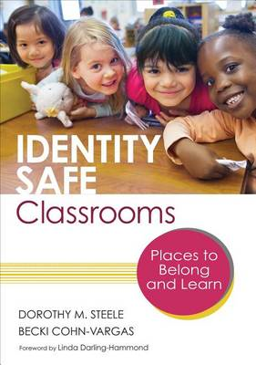 Identity Safe Classrooms: Places to Belong and Learn (BOK)
