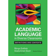 Academic Language in Diverse Classrooms: Definitions and Con (BOK)