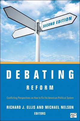 Debating Reform: Conflicting Perspectives on How to Fix the American Political System (BOK)