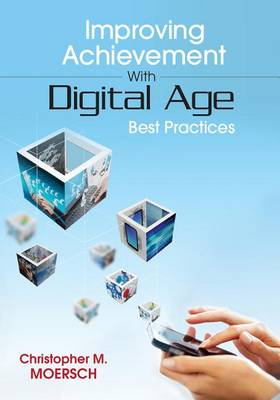Improving Achievement With Digital Age Best Practices (BOK)
