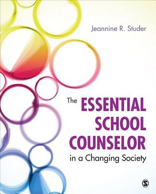Essential School Counselor in a Changing Society (BOK)