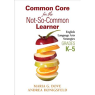 Common Core for the Not-So-Common Learner, Grades K-5 (BOK)
