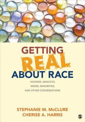 Getting Real About Race (BOK)
