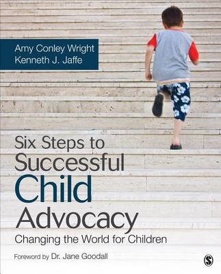 Six Steps to Successful Child Advocacy (BOK)
