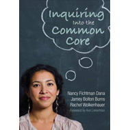 Inquiring into the Common Core (BOK)