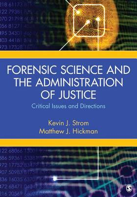 Forensic Science and the Administration of Justice (BOK)