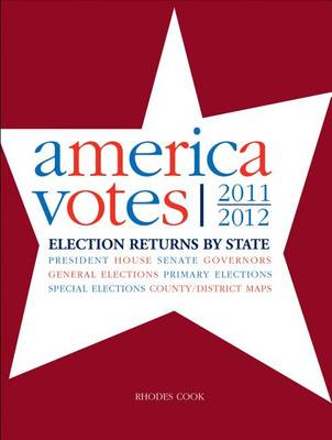America Votes 30: 2011-2012, Election Returns by State (BOK)