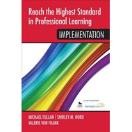 Reach the Highest Standard in Professional Learning: Impleme (BOK)