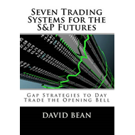 Seven Trading Systems for the S&p Futures (BOK)