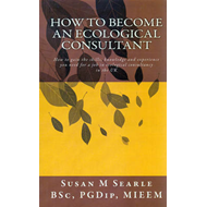 How to Become an Ecological Consultant (BOK)