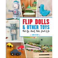 Flip Dolls & Other Toys That Zip, Stack, Hide, Grab & Go (BOK)