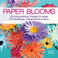 Paper Blooms: 25 Extraordinary Flowers to Make for Weddings (BOK)