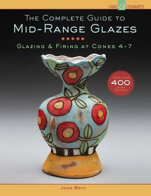 Complete Guide to Mid-Range Glazes (BOK)