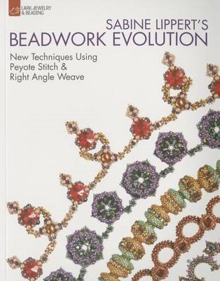 Sabine Lippert's Beadwork Evolution (BOK)