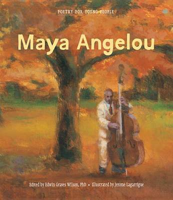 Poetry for Young People: Maya Angelou (BOK)