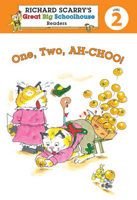 Richard Scarry's Readers (Level 2): One, Two, Ah-choo! (BOK)